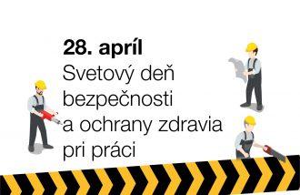 Mezinárodní den bezpečnosti při práci jsme si ve Slovaktualu připomněli soutěží